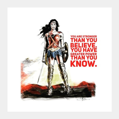 Wonder Woman quote Square Art Prints | Artist : Draw On Demand