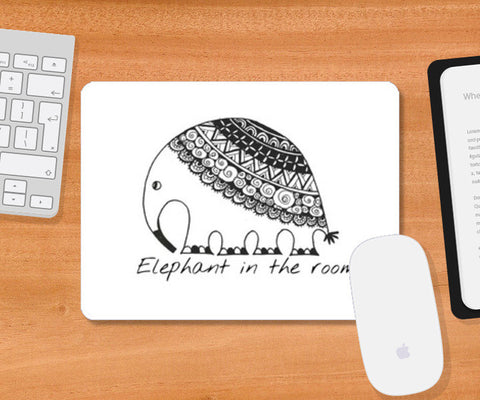 Elephant in the room Mousepad | Artist : the unskilled artist