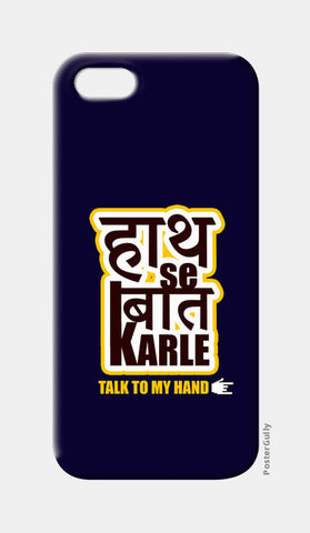 iPhone 5 Cases, Haath se baat karle ~ Talk to my hand iPhone 5 Cases | Artist : Sarbani Mookherjee, - PosterGully
