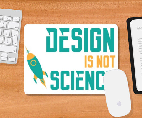 Mousepad, Design is not rocket science Mousepad | Artist : Shloka Bajaj, - PosterGully