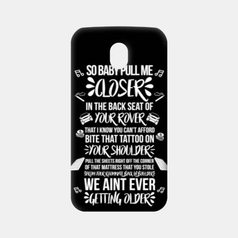 Baby Pull Me Closer Moto G3 Cases | Artist : Rohit Malhotra