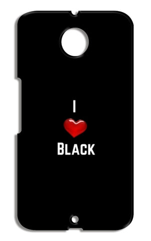 I love black Motorola Nexus 6 Cases | Artist : Pallavi Rawal