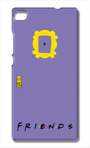 FRIENDS!!! Huawei P8 Cases | Artist : Naman Kapoor