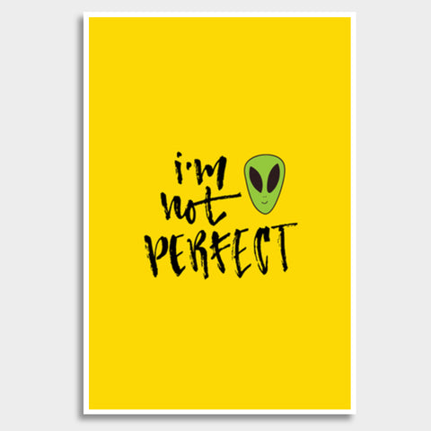 I'm Not Perfect Giant Poster | Artist : Inderpreet Singh