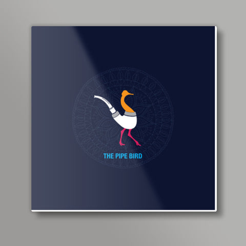 THE PIPE BIRD Square Metal Prints | Artist : Satish Moladiya