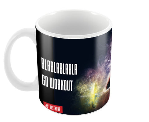 Go Workout Coffee Mugs | Artist : IHFF Olympia India