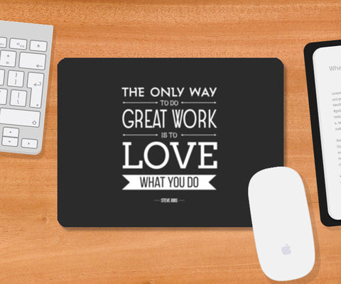 Mousepad, Love What You Do Mousepad | Artist : Veeresh Patil, - PosterGully