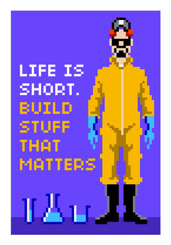 Pixelvana - Life is short - pixel motivation Wall Art | Artist : 8bitbaba