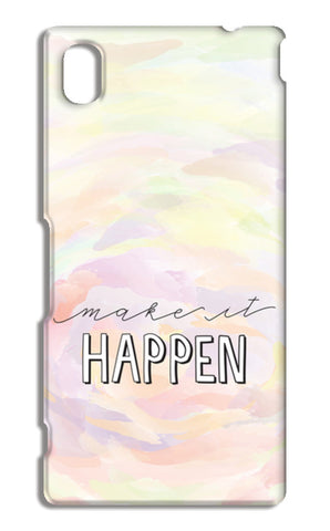 Make it happen hand lettering Sony Xperia M4 Aqua Cases | Artist : Stuti Bajaj