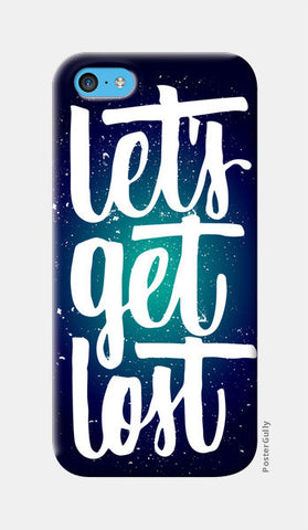 lets get lost iPhone 5c Cases | Artist : abhijeet sinha