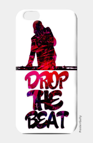 Drop The Beat white iPhone 6/6S Cases | Artist : Ajay Seth