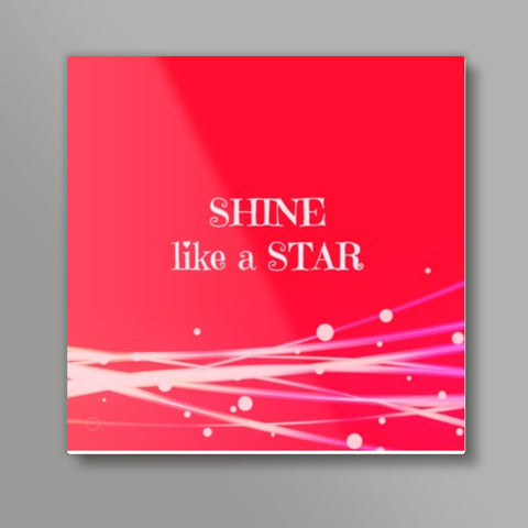 Shine like a STAR Metal Prints | Artist : Pallavi Rawal