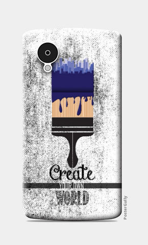 Nexus 5 Cases, Create Your World Nexus 5 Case | Artist: Abhishek Faujdar, - PosterGully