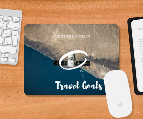 Travel Goals, Top of the World Mousepad | Artist : Aditya Gupta