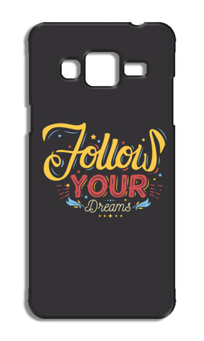 Follow Your Dreams Samsung Galaxy J3 2016 Cases | Artist : Inderpreet Singh