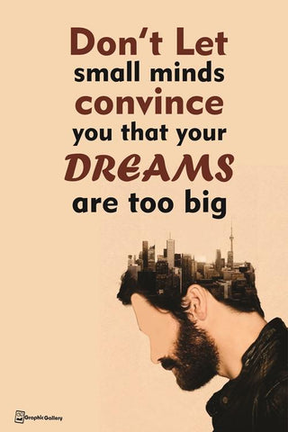 PosterGully Specials, Dream Quote 2 Wall Art | Artist : Graphic Gallery, - PosterGully