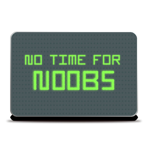 Laptop Skins, No time for noobs Laptop Skins | Artist : marika, - PosterGully
