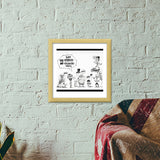 FUNNY CARICATURE POSTER Premium Square Italian Wooden Frames | Artist : Anirudh Khanna