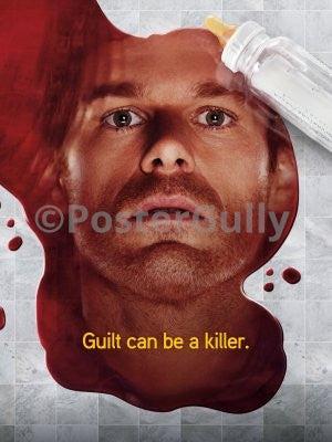 PosterGully Specials, Dexter | Guilt can be a killer, - PosterGully