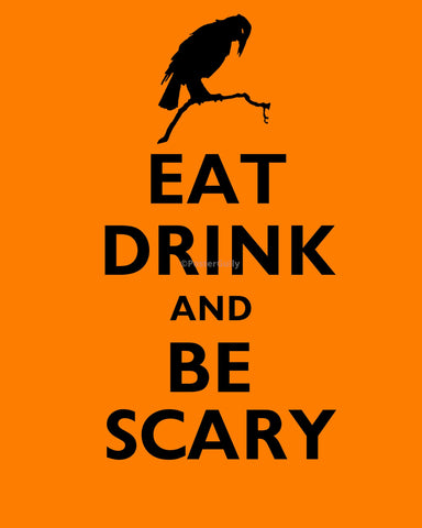 PosterGully Specials, Eat Drink & Be Scary, - PosterGully
