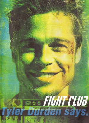 PosterGully Specials, Fight Club | Tyler Durden Says., - PosterGully
