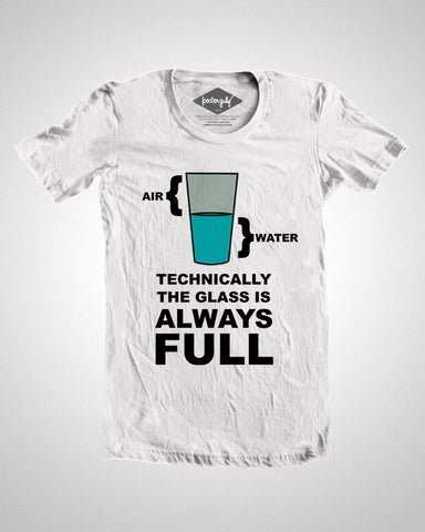 T Shirts, Glass Is Always Full T-Shirt, - PosterGully