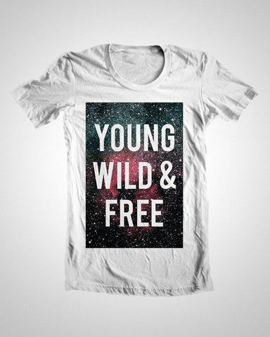 T Shirts, Young Wild And Free T-Shirt, - PosterGully
