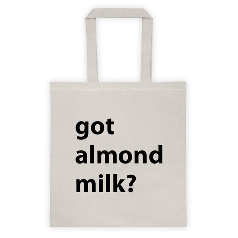 Got almond milk tote bag