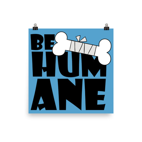 Be humane poster