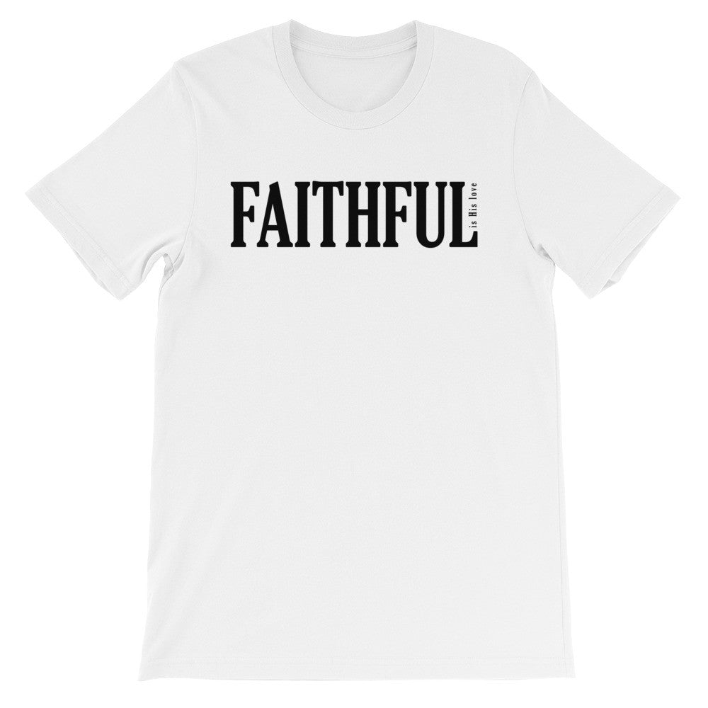 Faithful is His love short sleeve t-shirt EU