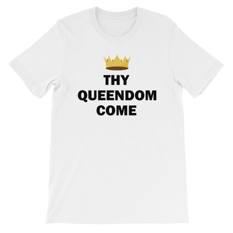 Thy queendom come short sleeve ladies t-shirt EF
