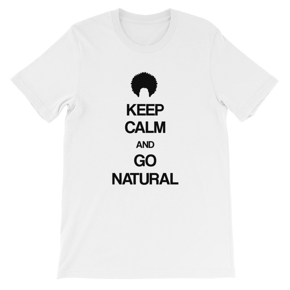 Keep calm and go natural (Kinky,curly,coily) short sleeve ladies t-shirt NF