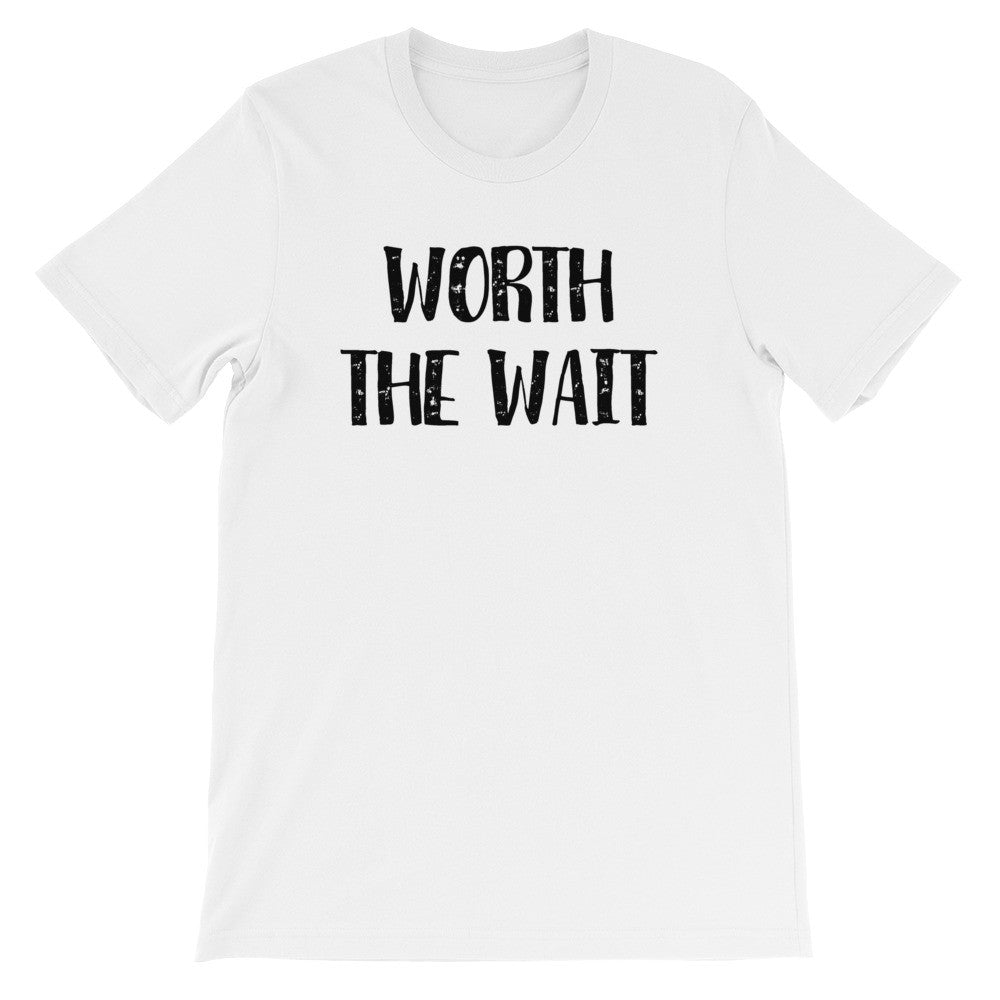 Worth the wait short sleeve t-shirt EF