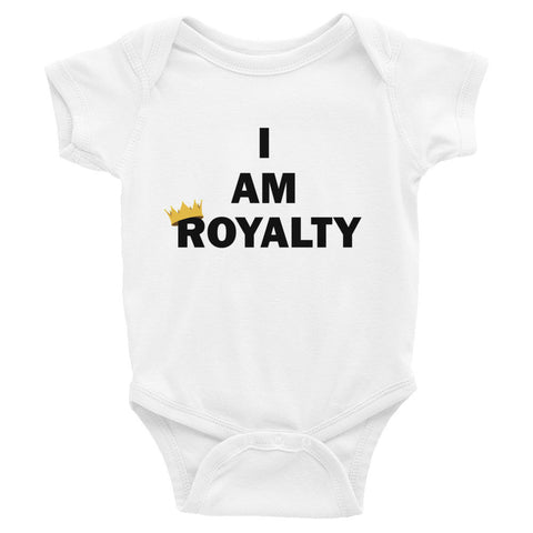 I am royalty infant bodysuit