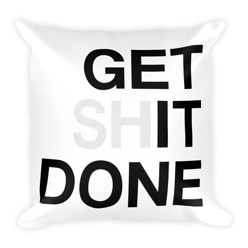 Get It Done Square Pillow