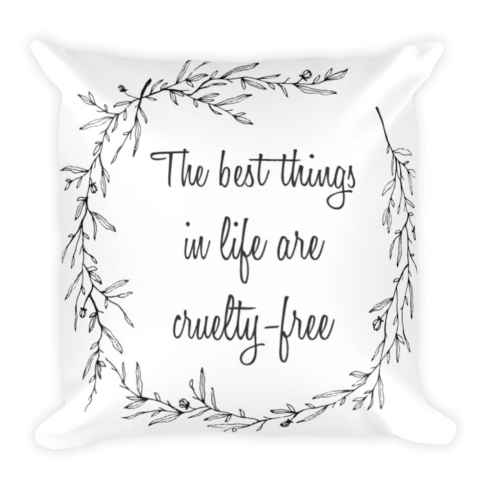 The best things in life are cf square pillow