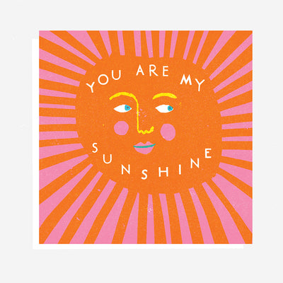 You Are My Sunshine Card The Printed Peanut