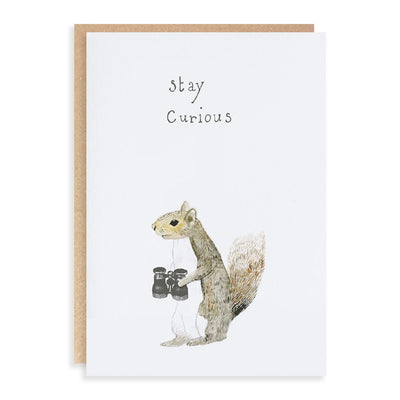 Stay Curious Greeting Card Dear Prudence