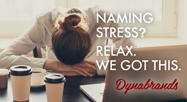 Naming Stress? Relax. We Got This.
