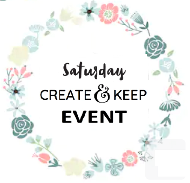 Saturday 10/12 Create & Keep Event