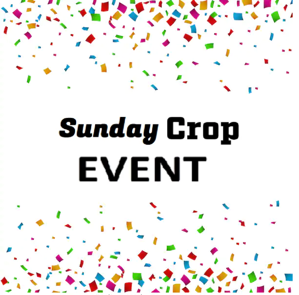Sunday Crop Event - Single Day