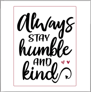 "SQUARE BUTTON - ""HUMBLE & KIND"""