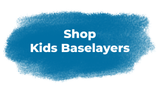 Shop Kids Baselayers button in blue and white