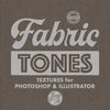 Fabric Tones Textures for Photoshop and Illustrator
