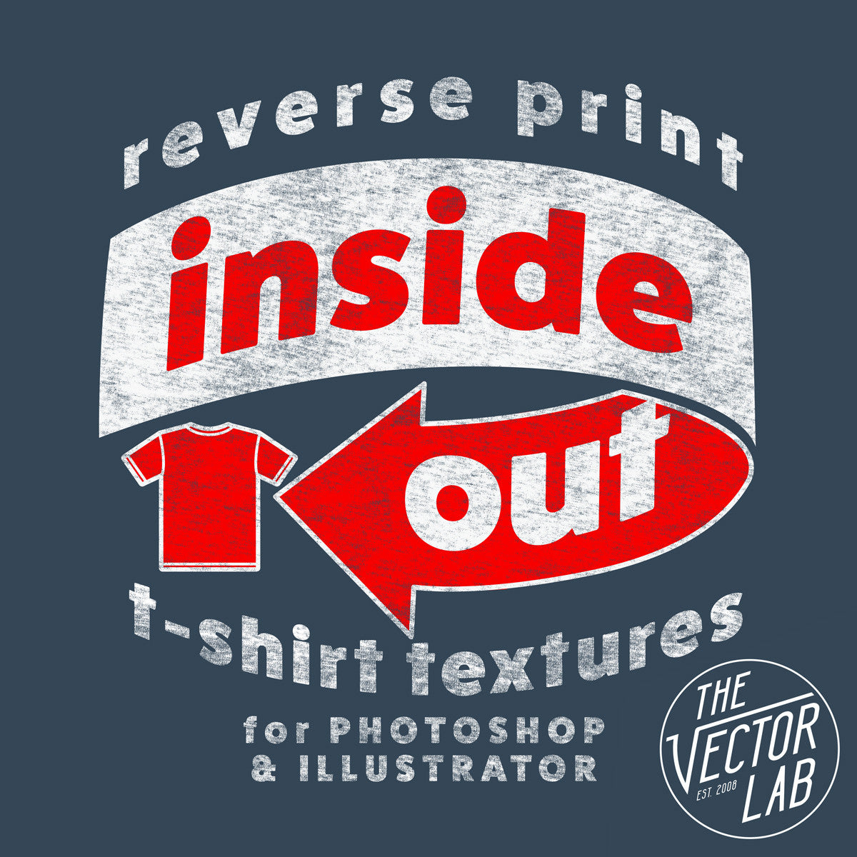 Inside Out Reverse Print T-Shirt Textures for Photoshop and Illustrator