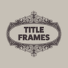 Title Frames - Ornamental frames in vector Ai format