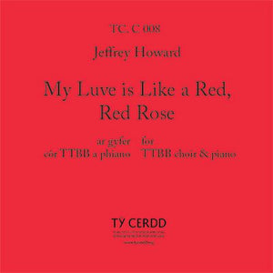 TTBB My Luve is Like a Red, Red Rose - Jeffrey Howard