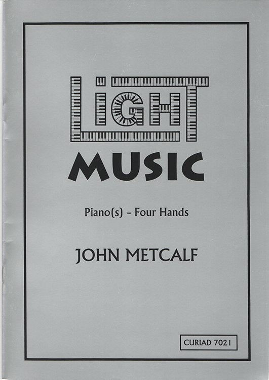 John Metcalf - Light Music (Piano duo)