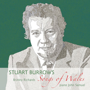 Caneuon Cymru/Songs of Wales - Stuart Burrows & John Samuel
