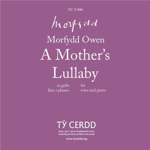 Morfydd Owen - A Mother's Lullaby